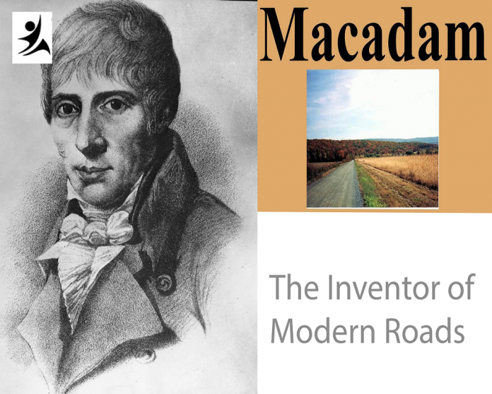 The Inventor of Modern Roads and Development in his ancient times