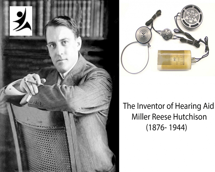 Miller Reese Hutchison, The Inventor of Hearing Aid